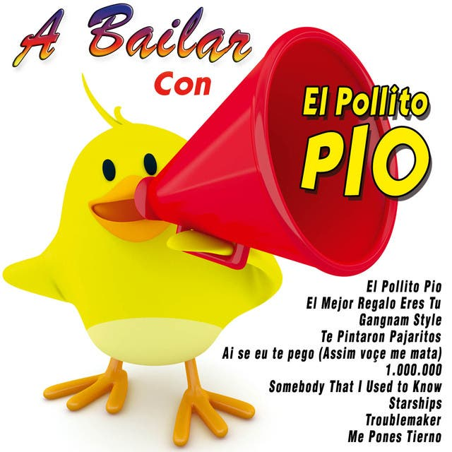 A Bailar Con El Pollito Pio