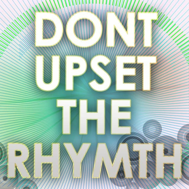 Dont Upset The Rhythm (A Tribute To The Noisettes)
