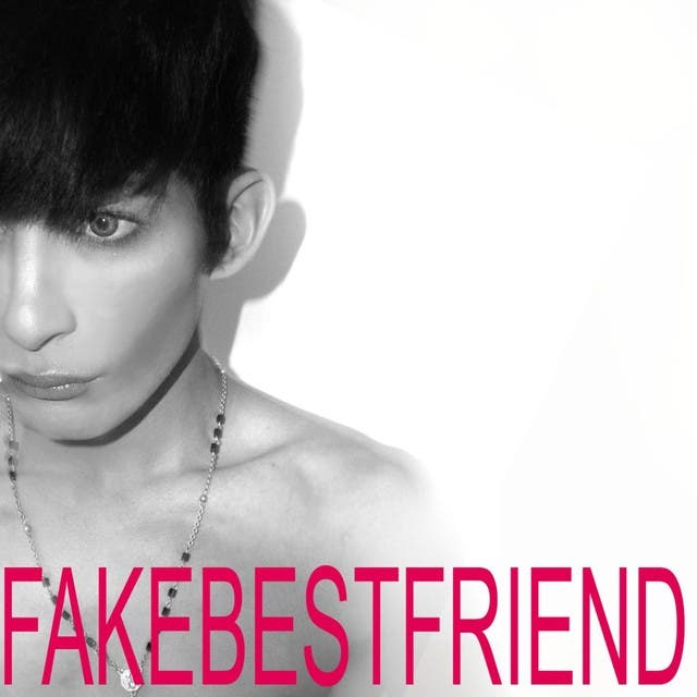 Fakebestfriend