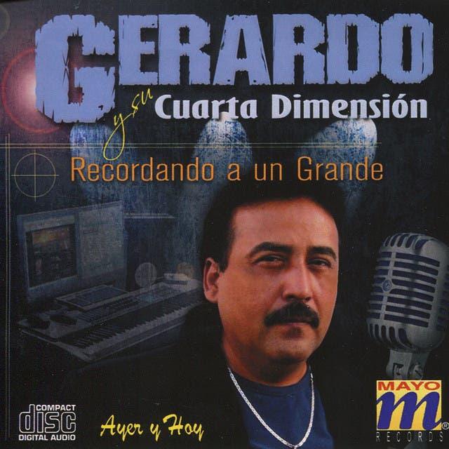 Gerardo Y Su Cuarta Dimensión