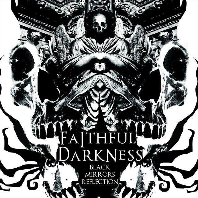 Faithful Darkness