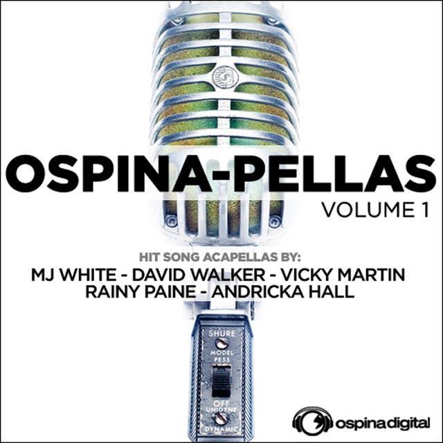 Ospina-Pellas Volume 1 Acapella