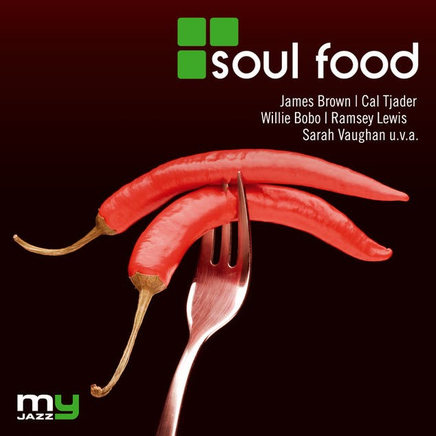 Soul Food (My Jazz)