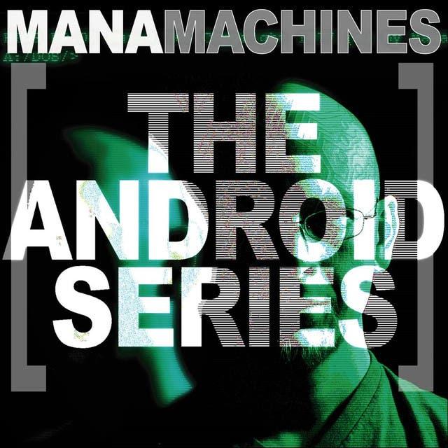 Mana Machines
