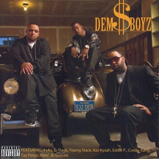 Dem $ Boyz