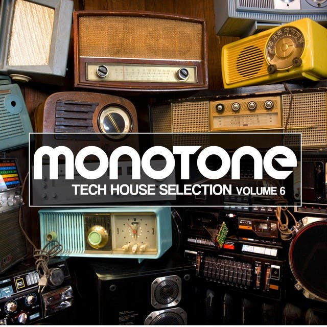 Monotone, Vol. 6 (Tech House Selection)