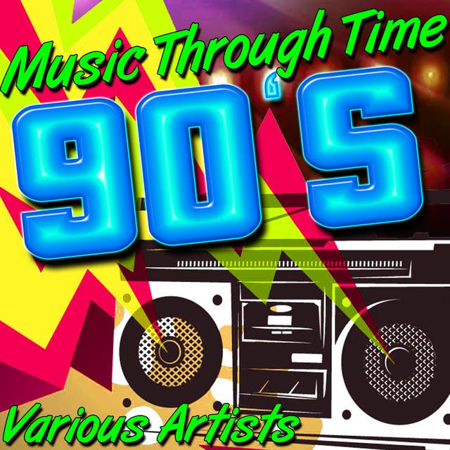 Music Through Time: 90's