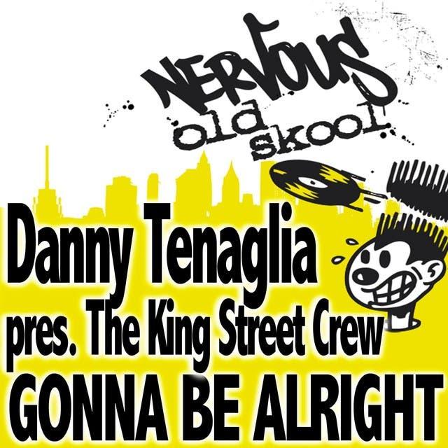 Danny Tenaglia Pres The King Street Crew