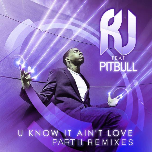 U Know It Ain't Love [feat. Pitbull]