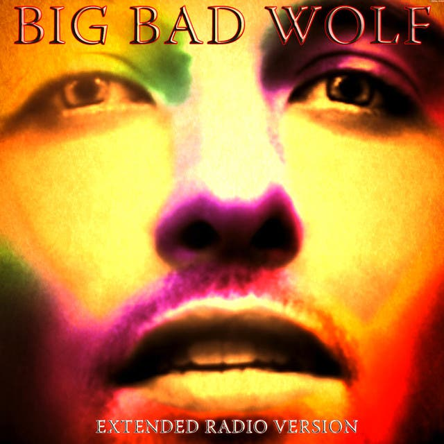 Big Bad Wolf (Extended Radio Version)
