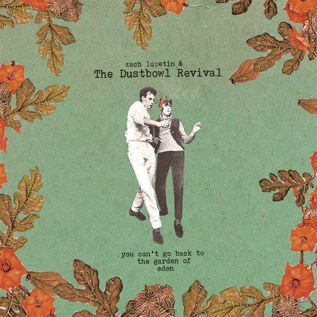 Zach Lupetin And The Dustbowl Revival