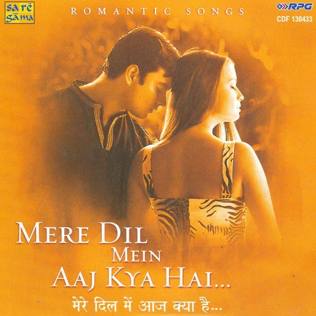 Mere Dil Mein Aaj Kya Hai