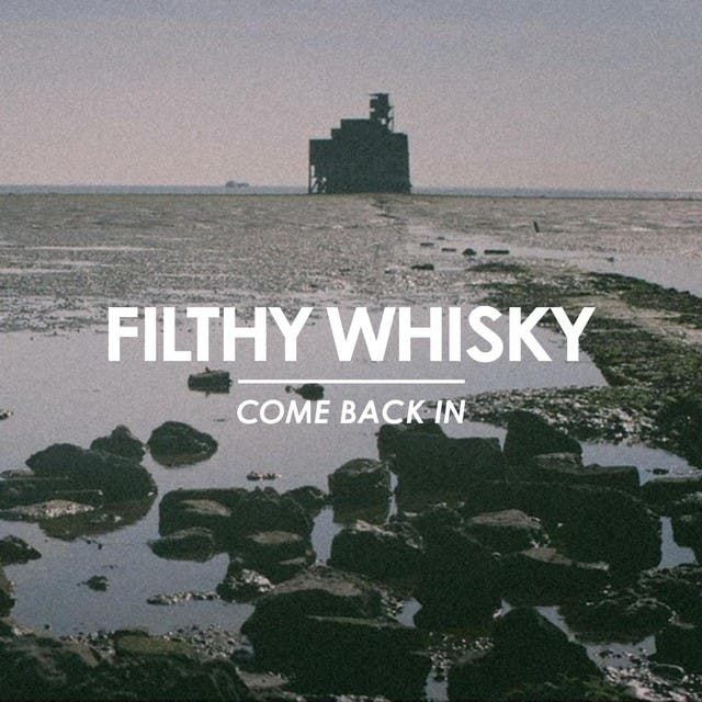 Filthy Whisky