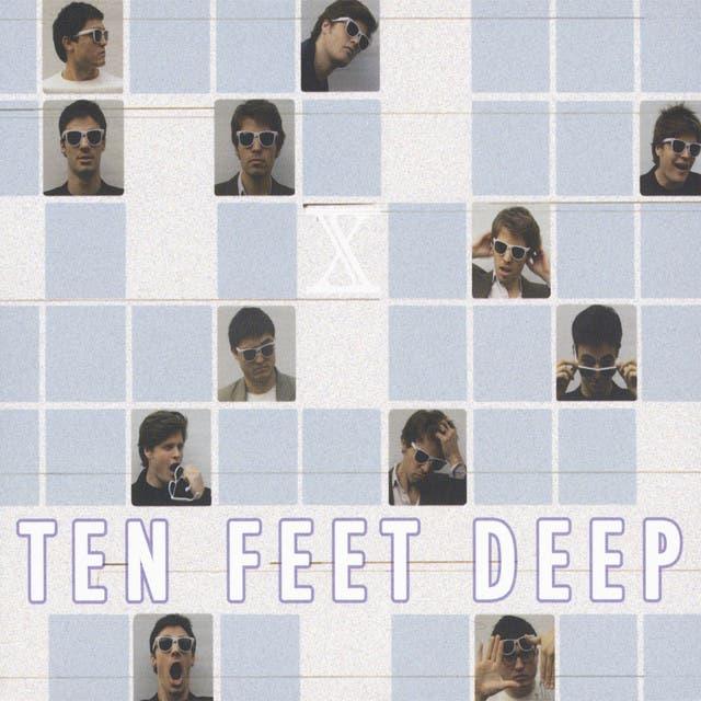 Ten Feet Deep