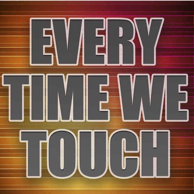 Every Time We Touch (A Tribute To David Guetta And Chris Willis)