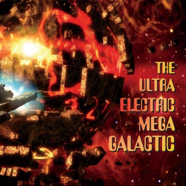 Ultra Electric Mega Galactic image