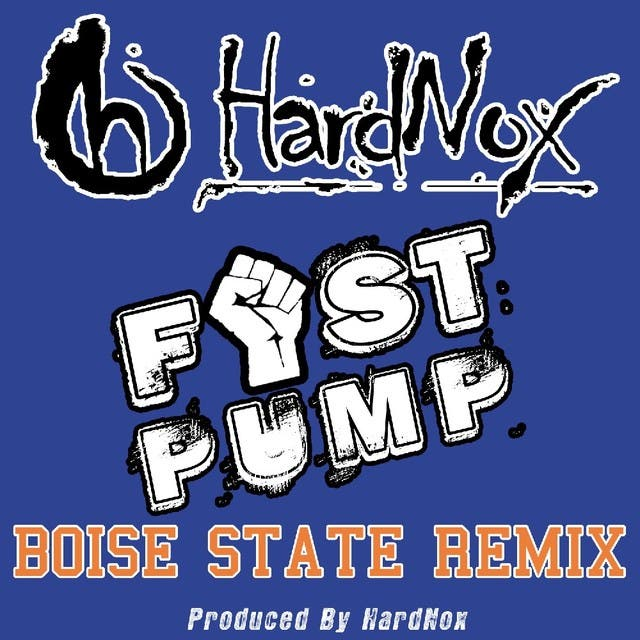 Fist Pump Boise State (Remix) - Single