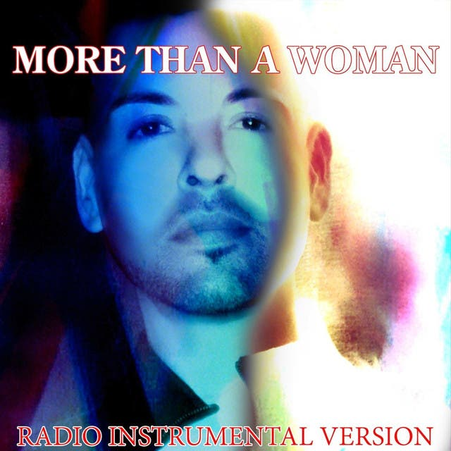 More Than A Woman (Radio Instrumental Version)