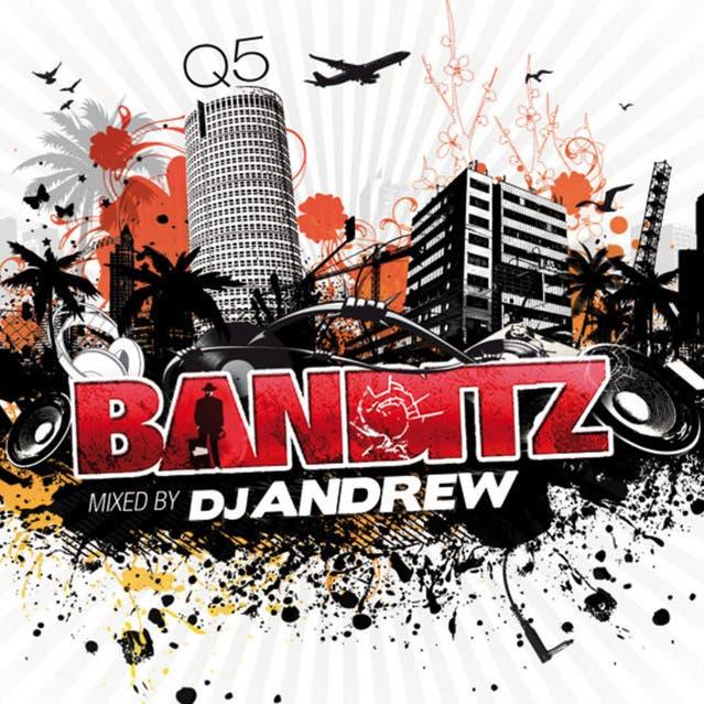 Banditz Mixed By DJ Andrew