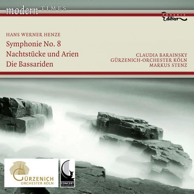 Hans Werner Henze: Symphony No. 8 / Nachtstucke Und Arien / Die Bassariden: Adagio, Fuge Und Manadentanz (Barainsky, Cologne Gurzenich Orchestra, Stenz)