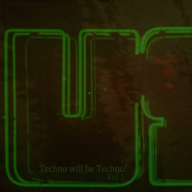Techno Will Be Techno - Volume 1