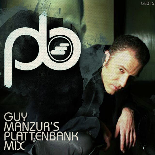 Guy Mantzur's Plattenbank Mix