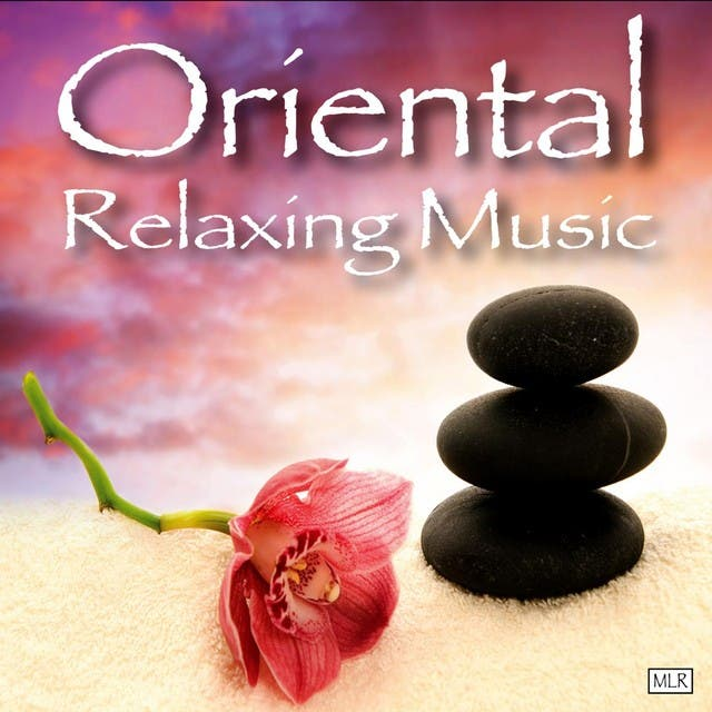 Oriental Relaxing Music
