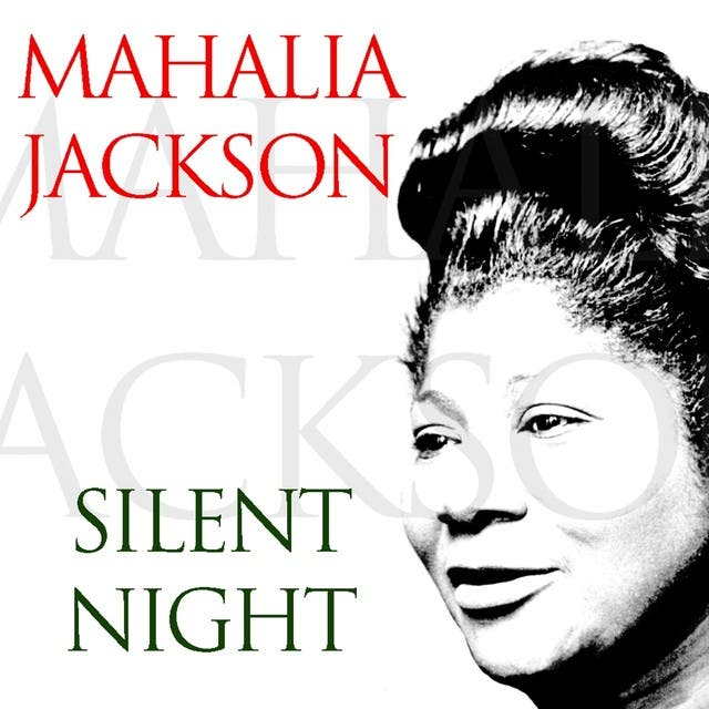 Mahalia Jackson: Silent Night