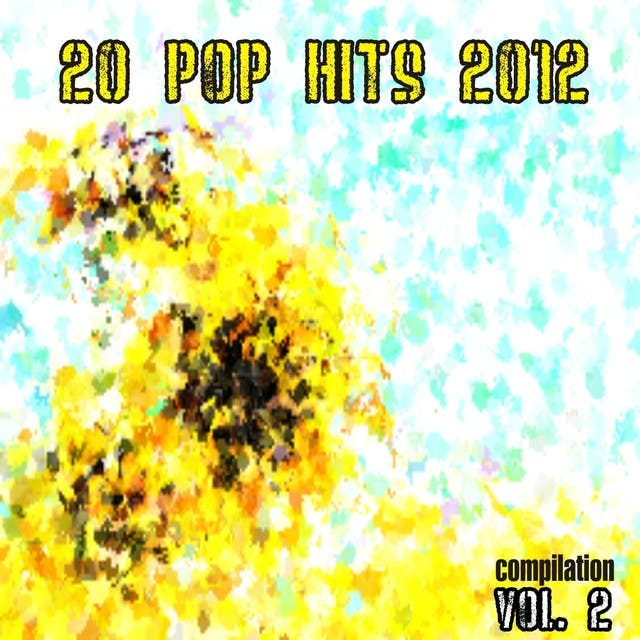 20 Pop Hits 2012 Compilation, Vol. 2