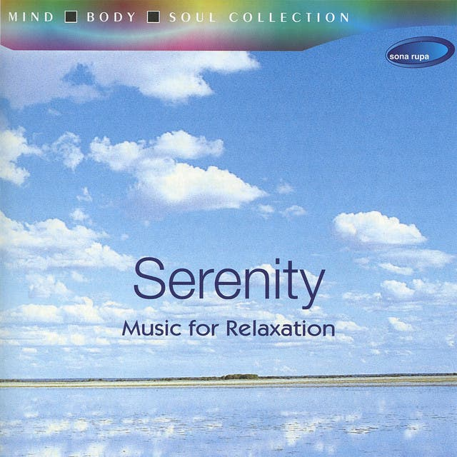 Serenity - Music For Relaxation