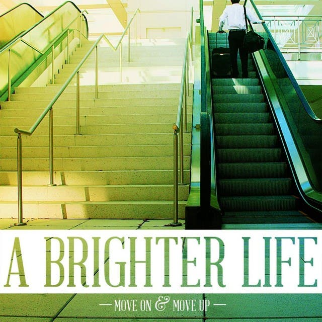 A Brighter Life
