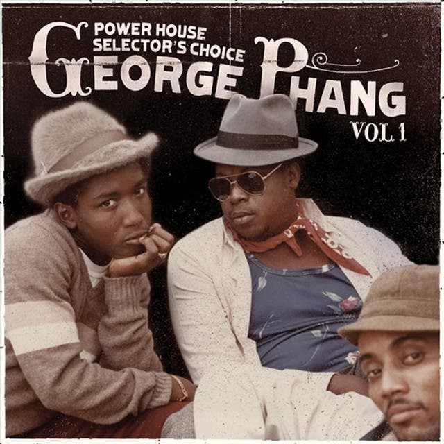 George Phang: Power House Selector's Choice Vol. 1