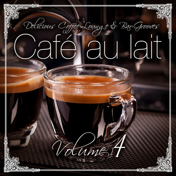 Cafe Au Lait Vol.4 For Delicious Moments