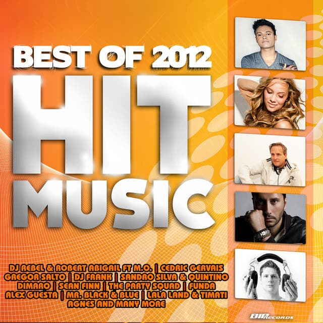 Best Of 2012 Hit Music