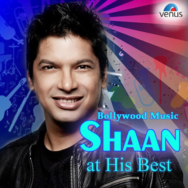 Bollywood Music-Shaan At His Best