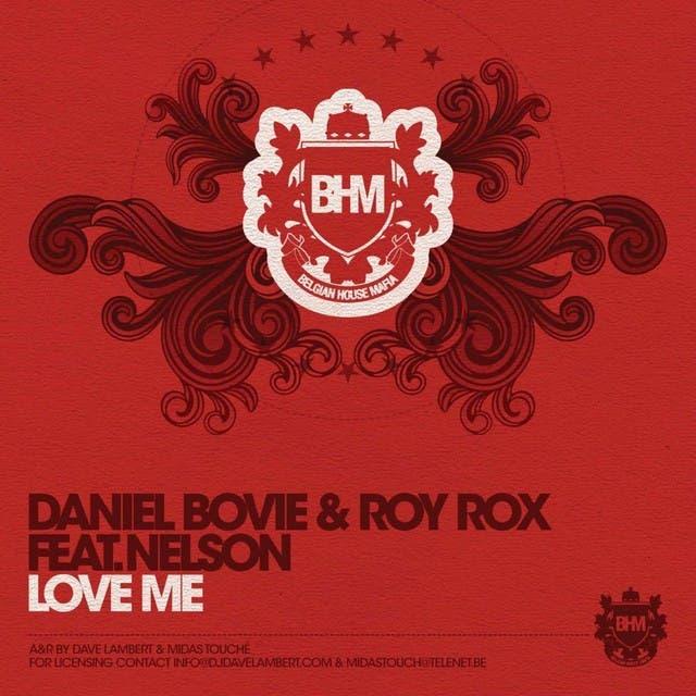 Daniel Bovie & Roy Rox Feat. Nelson