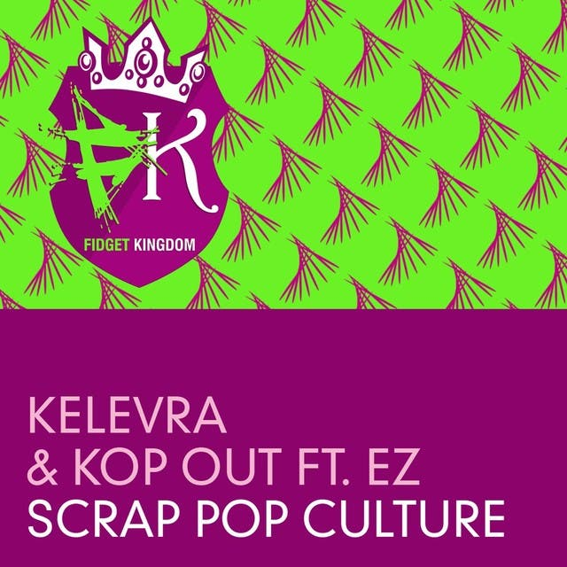Kelevra & Kop Out Ft Ez