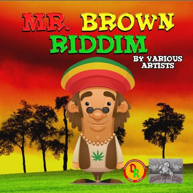 Mr. Brown Riddim