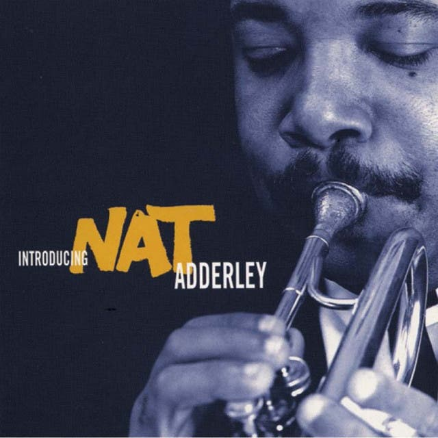 Introducing Nat Adderley (Remastered)