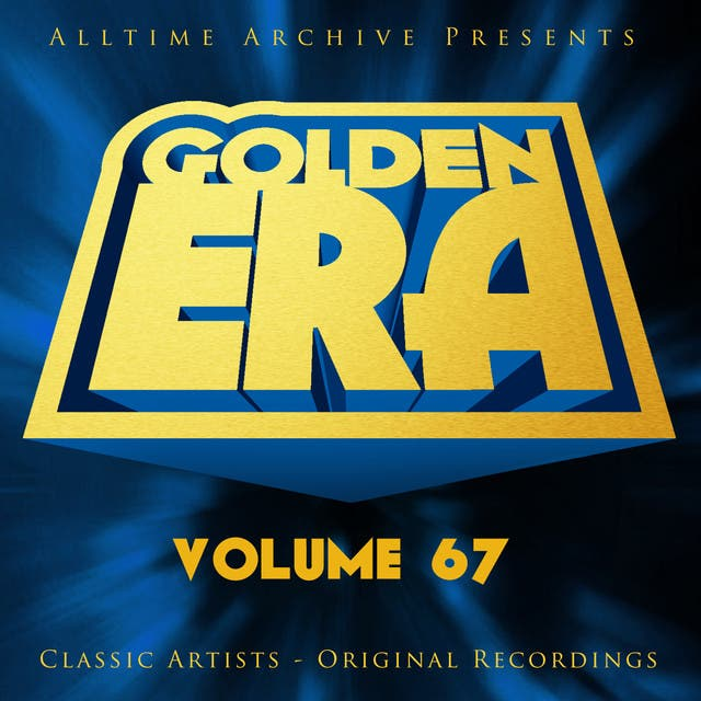 Golden Era, Vol. 67