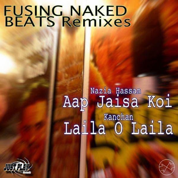 Fusing Naked Beats - Bollywood Remixes