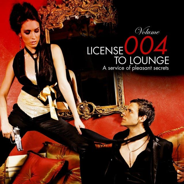 License To Lounge Vol.4