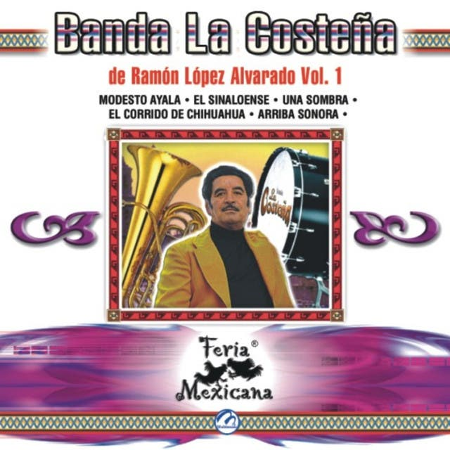 Banda La Costena De Ramon Lopez Alvarado