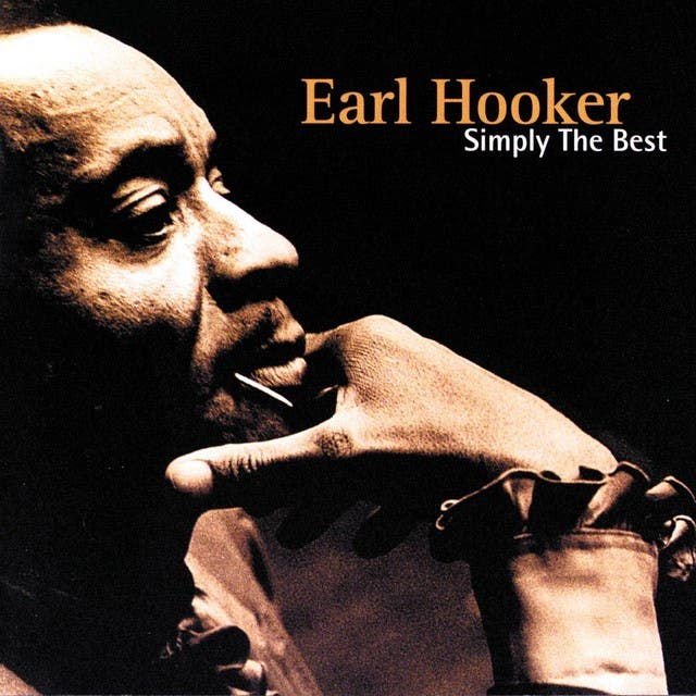 Earl Hooker: Simply The Best