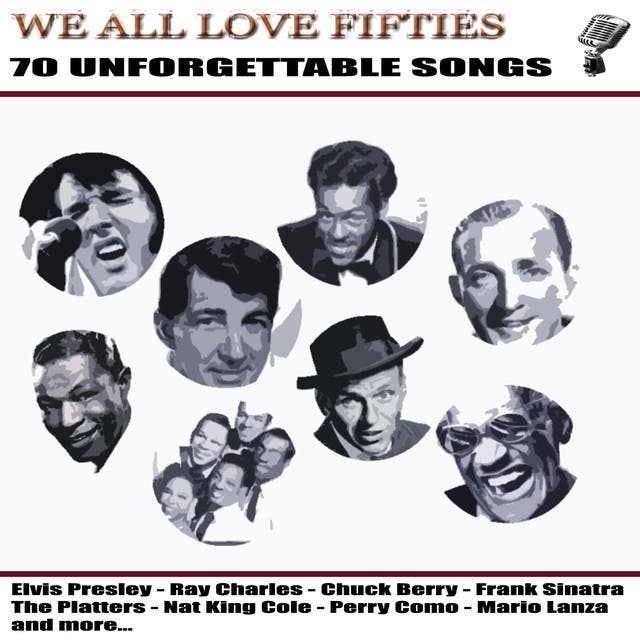 We All Love Fifties (70 Best Hits Of 50's)
