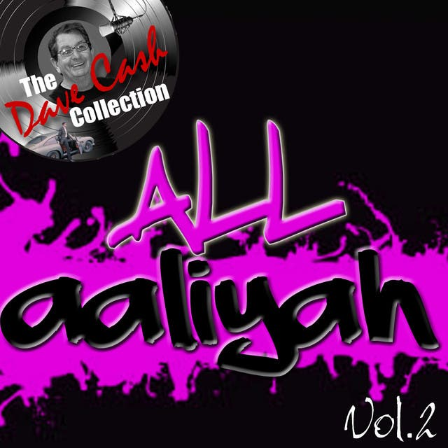 All Aaliyah Vol.2 - [The Dave Cash Collection]