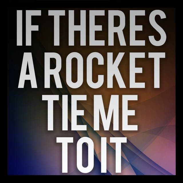 If Theres A Rocket Tie Me To It (A Tribute To Snow Patrol)