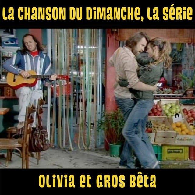 Olivia Et Gros Bêta
