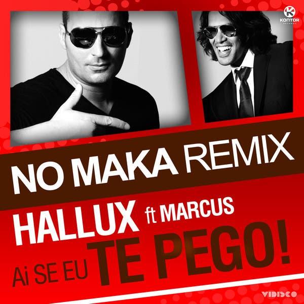 Ai Se Eu Te Pego (No Maka Remix)