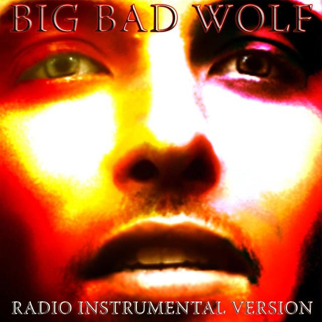 Big Bad Wolf (Radio Instrumental Version)